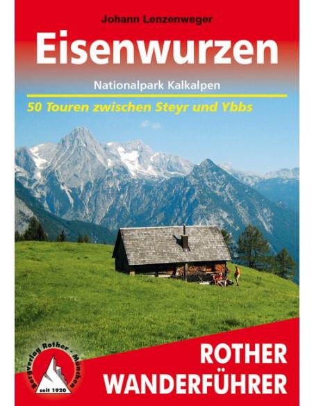 Rother Wanderführer Eisenwurzen Nationalpark Kalkalpen von Bergverlag Rother