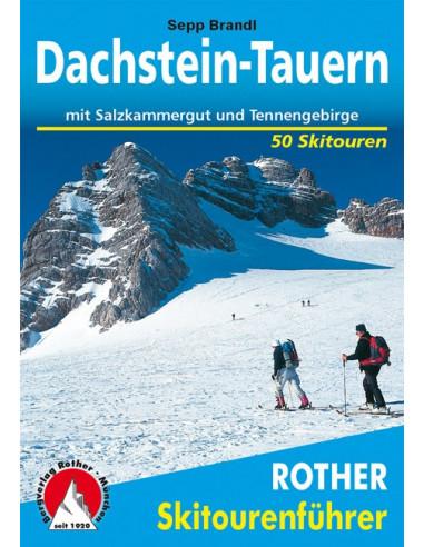 Rother Skitourenführer Dachstein-Tauern von Bergverlag Rother