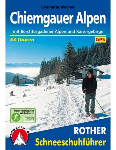 Rother Schneeschuhführer Chiemgauer Alpen von Bergverlag Rother