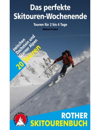 Rother Skitourenführer Das perfekte Skitouren-Wochenende von Bergverlag Rother