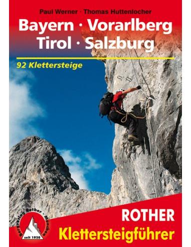 Rother Klettersteigführer Bayern Vorarlberg Tirol Salzburg von Bergverlag Rother