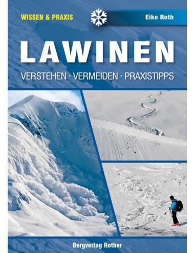 Rother Wissen & Praxis Lawinen Verstehen - Vermeiden - Praxistipps von Bergverlag Rother