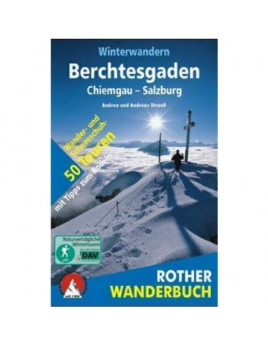 Rother Wanderbuch Winterwandern Berchtesgaden von Bergverlag Rother